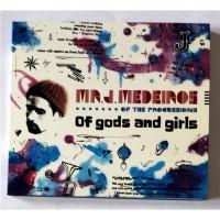 Mr. J. Medeiros – Of Gods And Girls