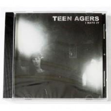 Teen Agers – I Hate It