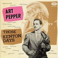 Art Pepper – Those Kenton Days / ECJ-50070