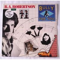 B. A. Robertson – Bully For You / K52275