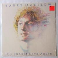 Barry Manilow – If I Should Love Again / AL 9573