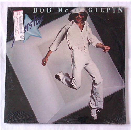 Виниловые пластинки  Bob Mc Gilpin – Superstar / FLY 010 / Sealed в Vinyl Play магазин LP и CD  06102