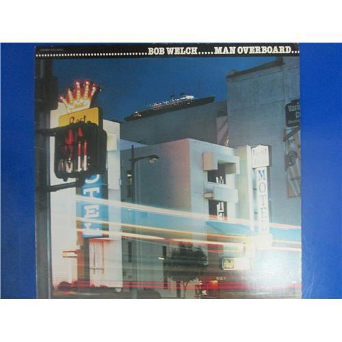 Виниловые пластинки  Bob Welch – Man Overboard / ECS-81373 в Vinyl Play магазин LP и CD  03481