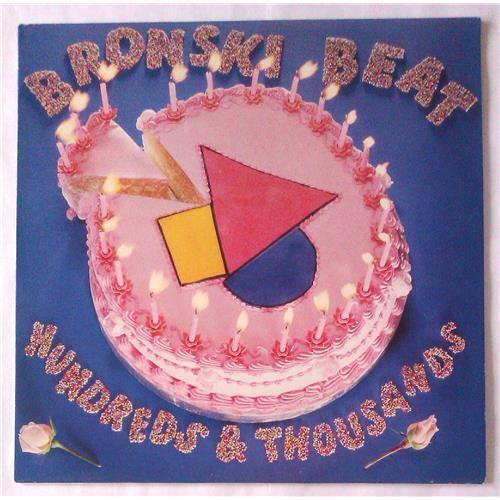 Виниловые пластинки  Bronski Beat – Hundreds & Thousands / BITLP 2 в Vinyl Play магазин LP и CD  04927