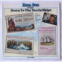 Burl Ives With The Ralph Hunter Singers – Sings Down To The Sea In Ships (Sailing, Whaling And Fishing Songs) / 6.22 118