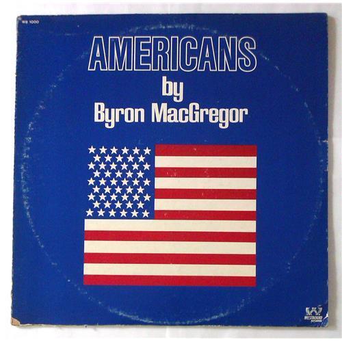 Виниловые пластинки  Byron MacGregor – Americans / WB 1000 в Vinyl Play магазин LP и CD  05622
