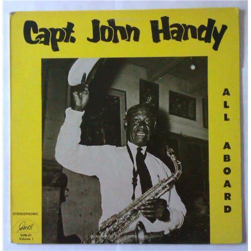 Виниловые пластинки  Capt. John Handy – All Aboard (Volume 1) / GHB-41 в Vinyl Play магазин LP и CD  04292