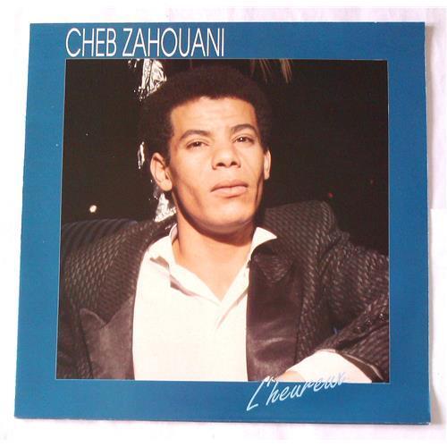 Виниловые пластинки  Cheb Zahouani – L'Heureux / 61374-1 в Vinyl Play магазин LP и CD  06748