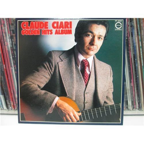 Виниловые пластинки  Claude Ciari – Golden Hits Album / YF-2007 в Vinyl Play магазин LP и CD  01566