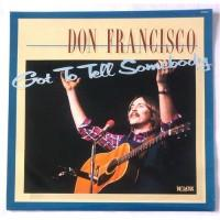 Don Francisco – Got To Tell Somebody / NP33071