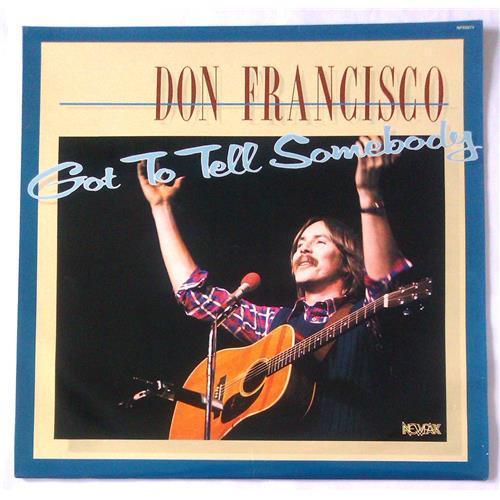 Виниловые пластинки  Don Francisco – Got To Tell Somebody / NP33071 в Vinyl Play магазин LP и CD  04894