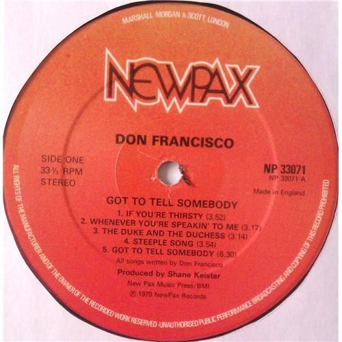 Картинка  Виниловые пластинки  Don Francisco – Got To Tell Somebody / NP33071 в  Vinyl Play магазин LP и CD   04894 4