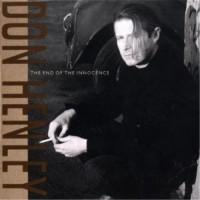 Don Henley – The End Of The Innocence / GHS 24217