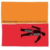 Duke Ellington And His Orchestra – Anatomy Of A Murder (Soundtrack) / DOST653H / Sealed