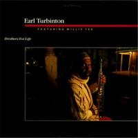 Earl Turbinton Featuring Willie Tee – Brothers For Life / 2064 / Sealed