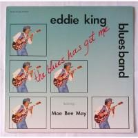 Eddie King Blues Band Featuring Mae Bee Mae – The Blues Has Got Me / DT-3017