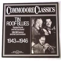 George Brunies And His Jazz Band / Wild Bill Davison And His Commodores – Tin Roof Blues 1943 And 1946 / 6.24294 AG