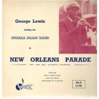 George Lewis leading The Eureka Brass Band – New Orleans Parade / MLP 12-101