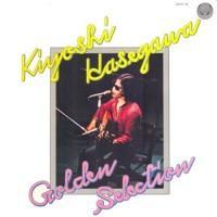 Kiyoshi Hasegawa – Golden Selection / 20Y-4