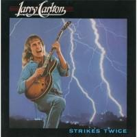 Larry Carlton – Strikes Twice / BSK 3380