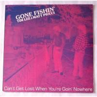 Matt Piucci & Tim Lee – Gone Fishin' - Can't Get Lost When You're Goin' Nowhere / 2126-1