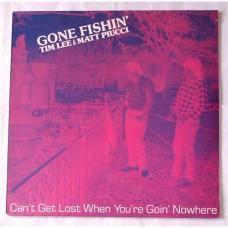 Matt Piucci & Tim Lee – Gone Fishin' - Can't Get Lost When You're Goin' Nowhere / 2126-1