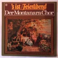 Montanara Chor – 'S Ist Feierabend / 6.22 509