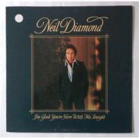 Neil Diamond – I'm Glad You're Here With Me Tonight / CBS 86044