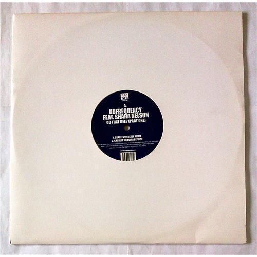 Виниловые пластинки  NuFrequency Feat. Shara Nelson – Go That Deep (Part One) / NRK146 в Vinyl Play магазин LP и CD  07128