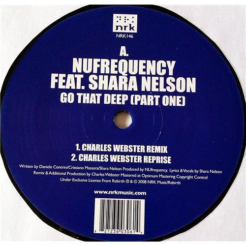 Картинка  Виниловые пластинки  NuFrequency Feat. Shara Nelson – Go That Deep (Part One) / NRK146 в  Vinyl Play магазин LP и CD   07128 1