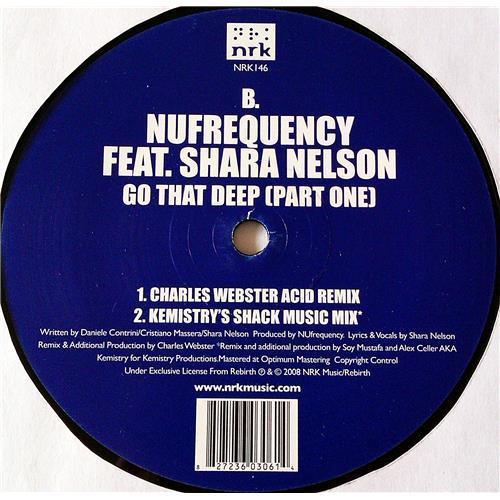 Картинка  Виниловые пластинки  NuFrequency Feat. Shara Nelson – Go That Deep (Part One) / NRK146 в  Vinyl Play магазин LP и CD   07128 2