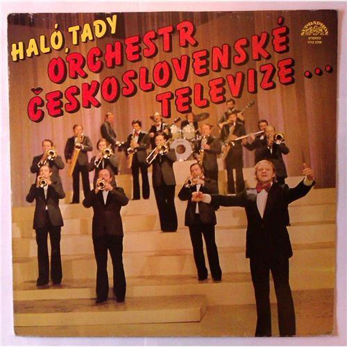 Виниловые пластинки  Orchestr Ceskoslovenske Televize – Halo, Tady Orchestr Ceskoslovenske Televize ... / 1113 2708 в Vinyl Play магазин LP и CD  03690