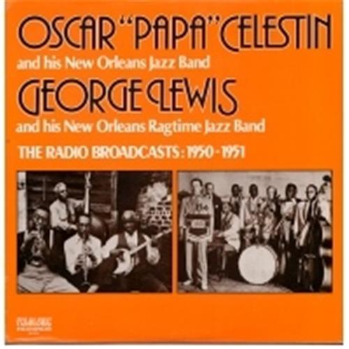 Виниловые пластинки  Oscar 'Papa' Celestin / George Lewis – The Radio Broadcasts: 1950-1951 / 9030 в Vinyl Play магазин LP и CD  02281