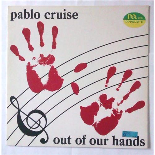 Виниловые пластинки  Pablo Cruise – Out Of Our Hands / AMP-28082 в Vinyl Play магазин LP и CD  04372