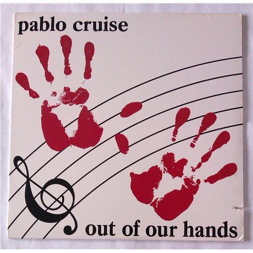 Виниловые пластинки  Pablo Cruise – Out Of Our Hands / SP-4909 в Vinyl Play магазин LP и CD  06214