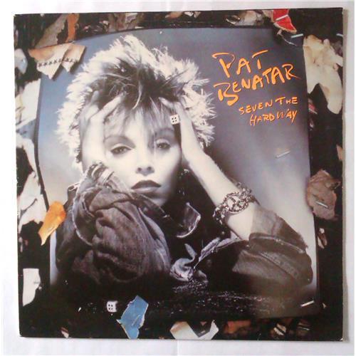 Виниловые пластинки  Pat Benatar – Seven The Hard Way / CHR 1507 в Vinyl Play магазин LP и CD  04387