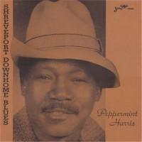 Peppermint Harris – Shreveport Downhome Blues /  PLP-718