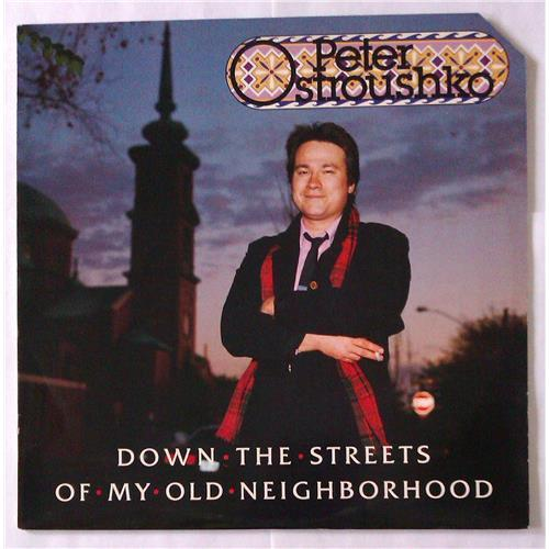Виниловые пластинки  Peter Ostroushko – Down The Streets Of My Old Neighborhood / 0227 в Vinyl Play магазин LP и CD  04600