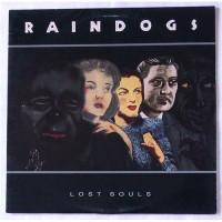 Raindogs – Lost Souls / 791 297-1