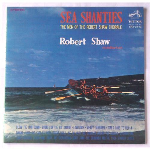 Виниловые пластинки  Robert Shaw, The Men Of The Robert Shaw Chorale – Sea Shanties / SRA-2142 в Vinyl Play магазин LP и CD  05777