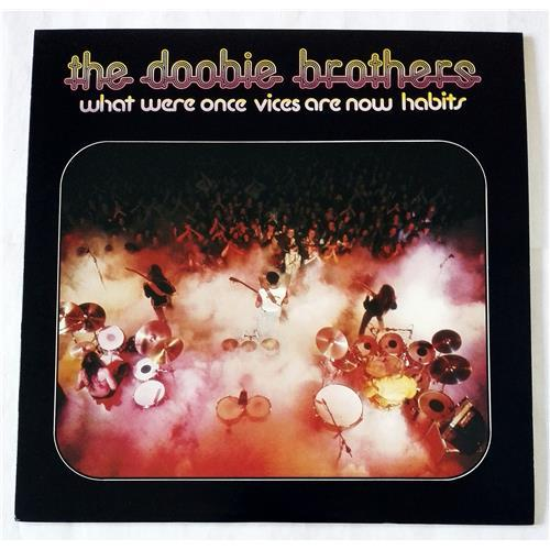 Виниловые пластинки  The Doobie Brothers – What Were Once Vices Are Now Habits / P-8437W в Vinyl Play магазин LP и CD  07727