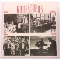 The Godfathers – Birth, School, Work, Death / E 40946