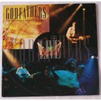 The Godfathers – Dope, Rock'N'Roll & Fucking In The Streets (Live) / GFTR LP 020