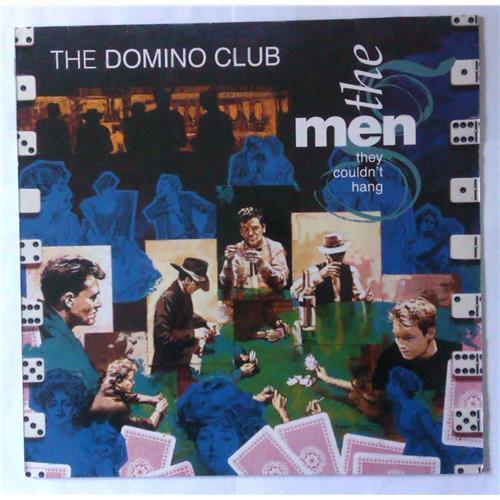 Виниловые пластинки  The Men They Couldn't Hang – The Domino Club / ZL 74709 в Vinyl Play магазин LP и CD  04347