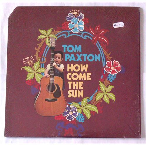 Виниловые пластинки  Tom Paxton – How Come The Sun / RS 6443 в Vinyl Play магазин LP и CD  06166