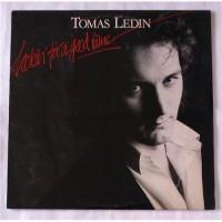 Tomas Ledin – Lookin' For A Good Time / POLS 314