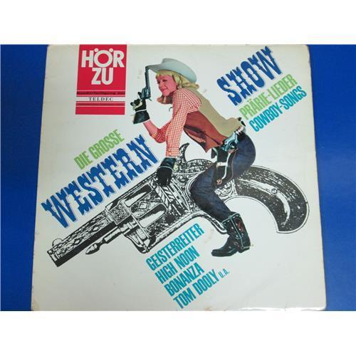 Виниловые пластинки  Various – Die Grosse Western-Show / SHZT 519 в Vinyl Play магазин LP и CD  04180
