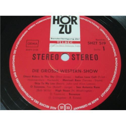 Картинка  Виниловые пластинки  Various – Die Grosse Western-Show / SHZT 519 в  Vinyl Play магазин LP и CD   04180 2