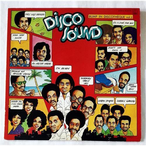 Виниловые пластинки  Various – Disco Sound Bump In Discotheque Vol. 2 / SWX-6204 в Vinyl Play магазин LP и CD  07472