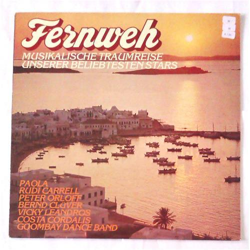 Виниловые пластинки  Various – Fernweh - Musikalische Traumreise Unserer Beliebtesten Stars / ALA 85 147 в Vinyl Play магазин LP и CD  06998